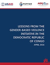AIDSFree Lessons from the PEPFAR Gender-Based Violence Initiative in the Democratic Republic of Congo