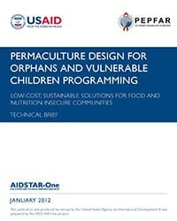 Permaculture Design for Orphans and Vulnerable Children Programming: Food and Nutrition