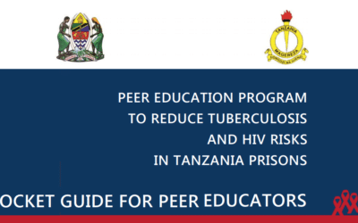 Pocket Guide for Peer Education: Reducing HIV and TB Risks in Tanzania Prisons