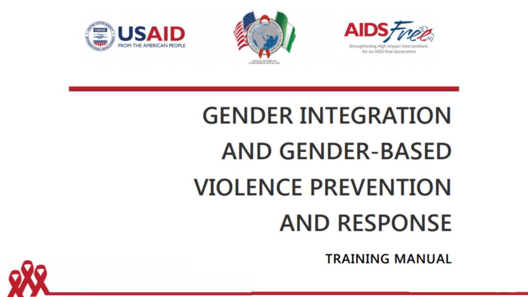 Gender Integration and Gender-Based Violence Prevention and Response: Training Manual