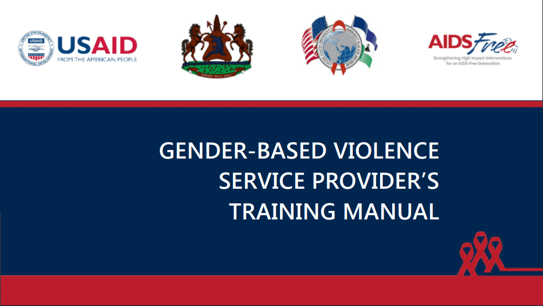 AIDSFree Lesotho Gender-Based Violence Service Provider's Manual