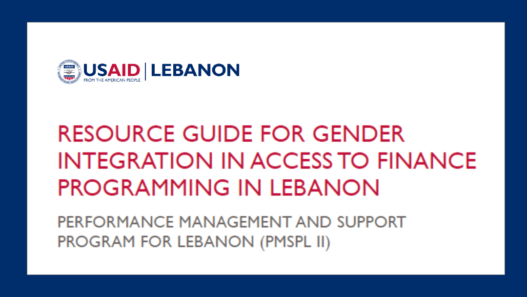 Resource Guide: Gender Integration in Access to Finance Programming in Lebanon