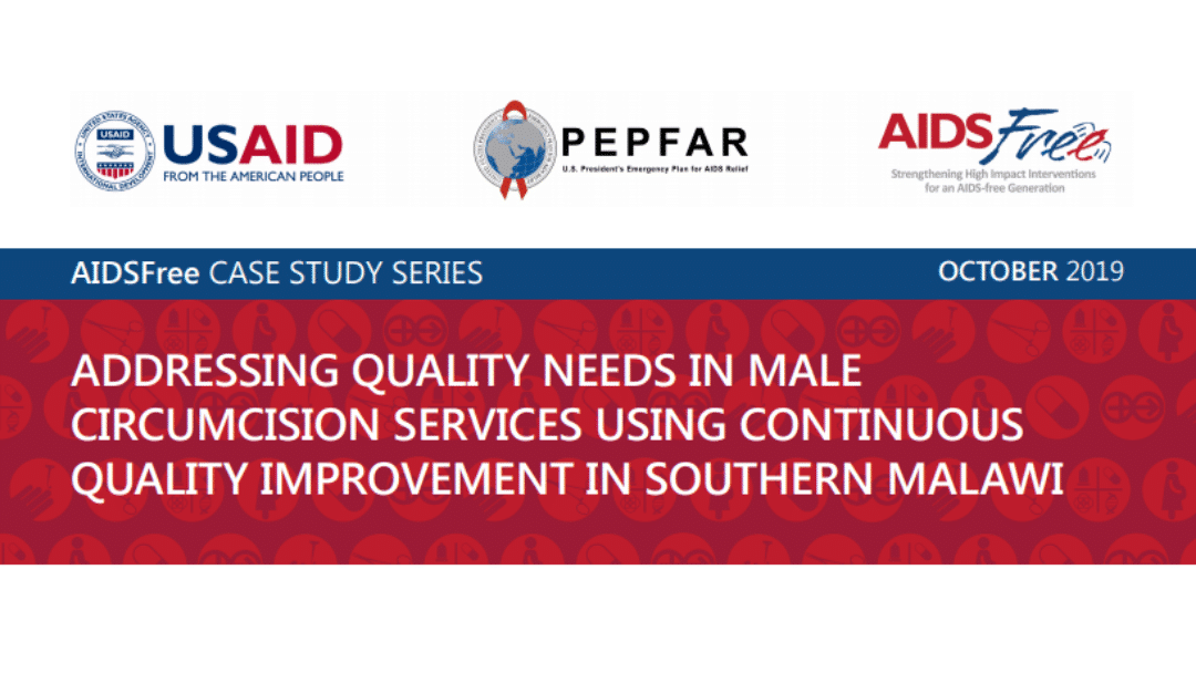 AIDSFree Case Study on Continuous Quality Improvement for HIV Prevention in Malawi