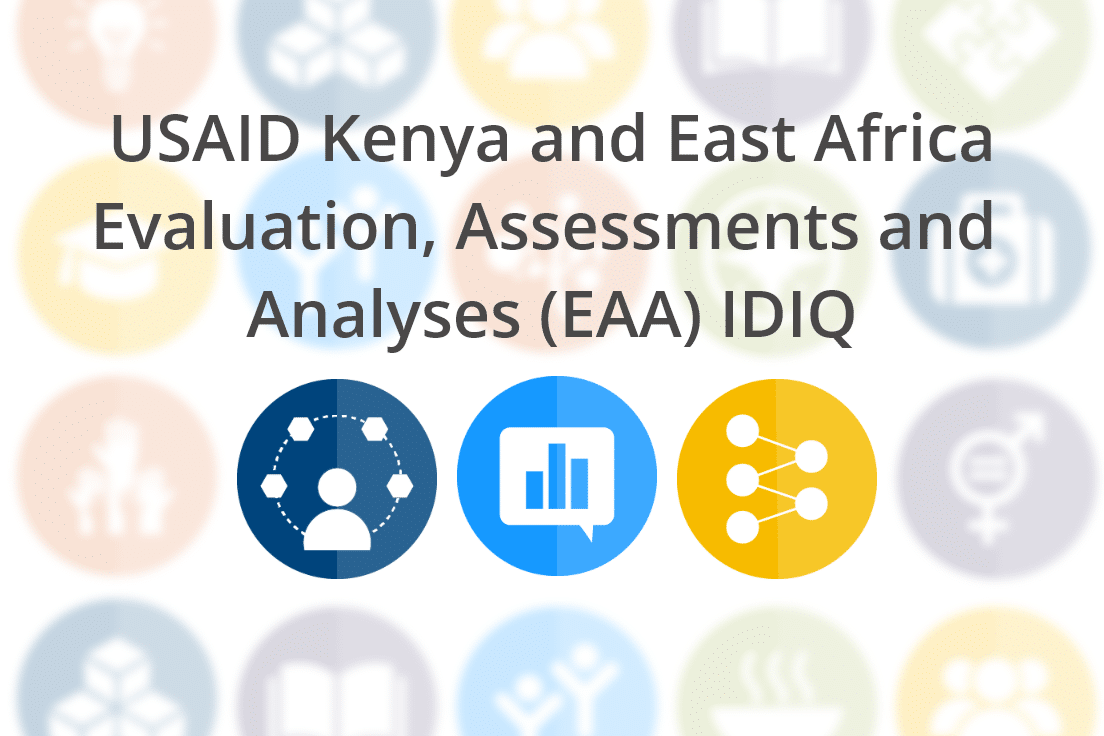 USAID/Kenya and East Africa, Evaluation, Assessments, and Analyses IDIQ