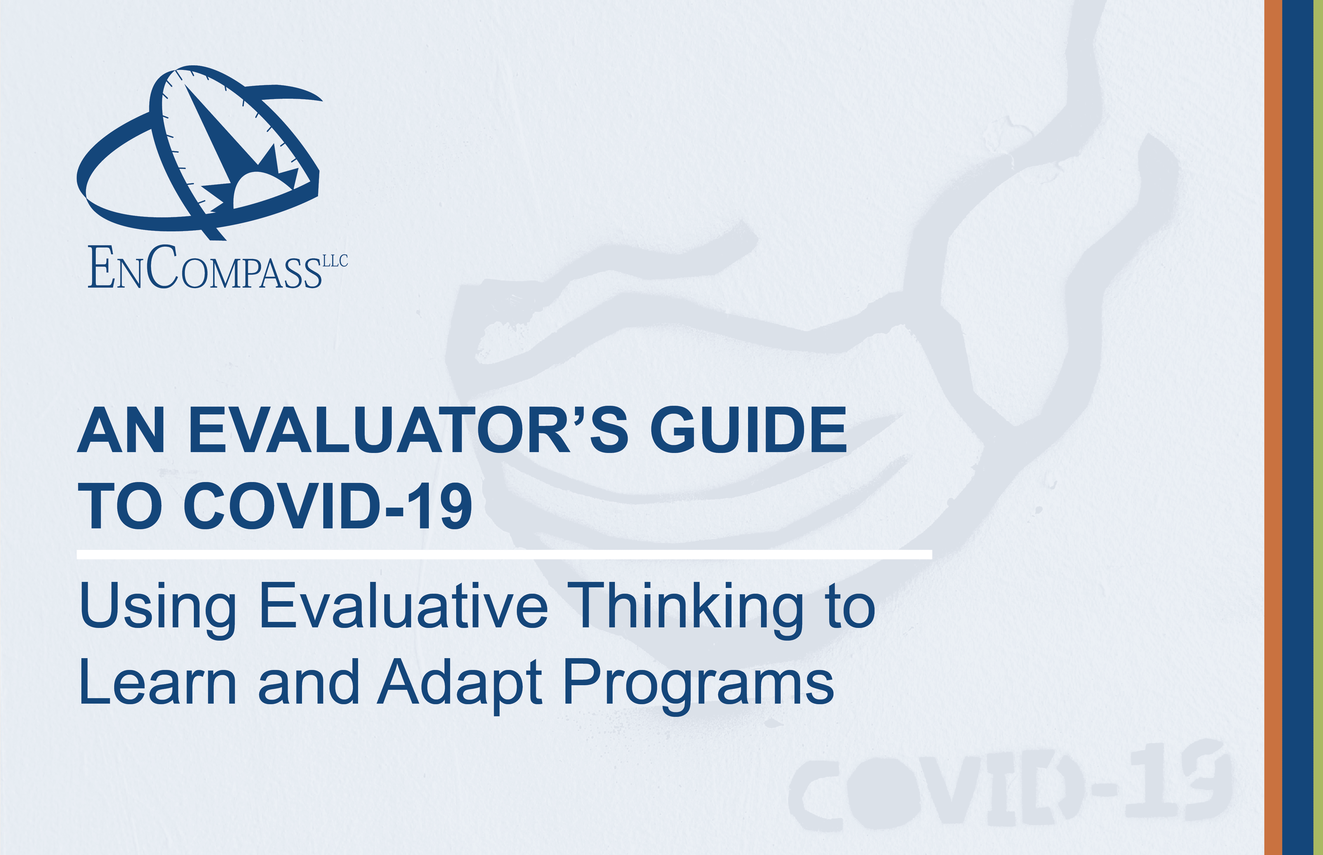 An Evaluator's Guide to COVID-19: Using Evaluative Thinking to Learn and Adapt Programs