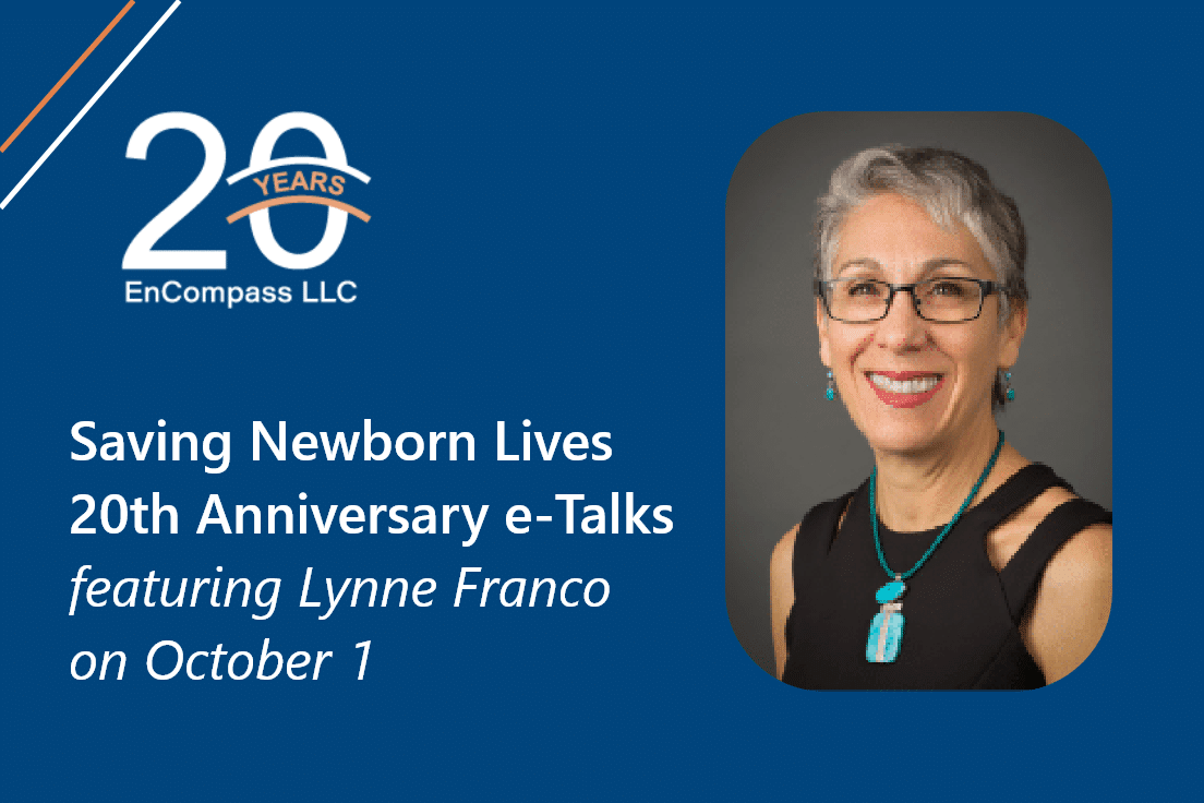Join Us for Saving Newborn Lives' 20th Anniversary e-Talks, Featuring Lynne Franco on October 1