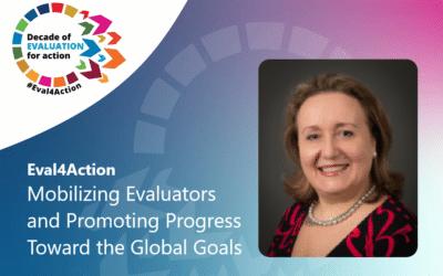 Eval4Action – Mobilizing Evaluators and Promoting Progress toward the Global Goals