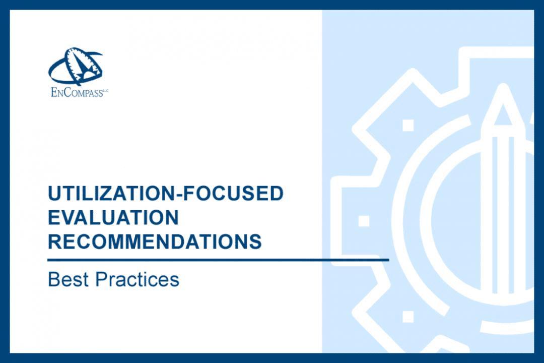 Utilization-Focused Evaluation Recommendations