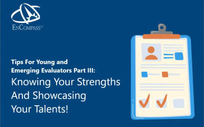 Employment Spotlight—Tips for Young and Emerging Evaluators (YEEs) Part III: Knowing Your Strengths and Showcasing Your Talents!
